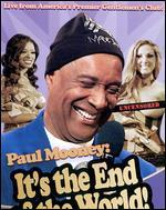 Paul Mooney: It's the End of the World!