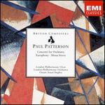 Paul Patterson: Concerto for Orchestra; Europhony; Missa Brevis
