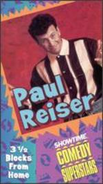 Paul Reiser: 3-1/2 Blocks from Home - Jim Yukich