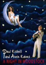 Paul Rishell and Annie Raines: A Night in Woodstock