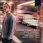 Paul Schoenfield: Four Parables; Four Souvenirs; Café Music