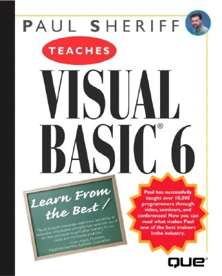 Paul Sheriff Teaches Visual Basic 6 - Sheriff, Paul