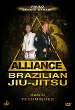Paulo Sergio Santos: Alliance Brazilian Jiu-jitsu - Basic Techniques - Christophe Diez