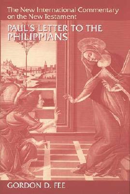 Paul's Letter to the Philippians - Fee, Gordon D, Dr.