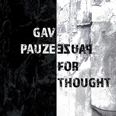 Pauze for Thought - Pauze, Gav, and Pentecost, Martyn (Designer)