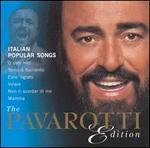 Pavarotti Edition: Italian Popular Songs
