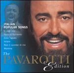 Pavarotti Edition: Italian Popular Songs