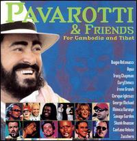 Pavarotti & Friends for Cambodia and Tibet - Luciano Pavarotti