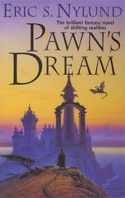 Pawn's Dream - Nylund, Eric S.