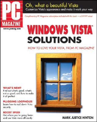 PC Magazine Windows Vista Solutions - Hinton, Mark Justice