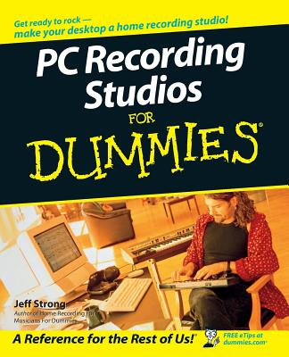 PC Recording Studios for Dummies - Strong, Jeff