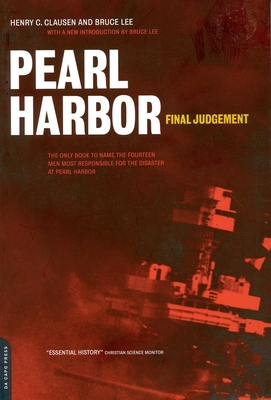 Pearl Harbor: Final Judgement - Clausen, Henry C, and Lee, Bruce