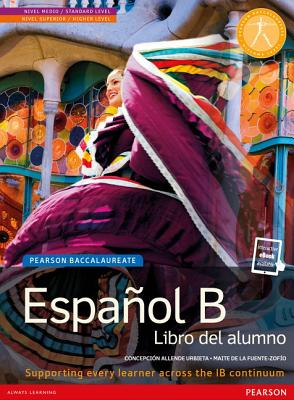Pearson Baccalaureate: Espanol B new bundle (not pack) - Allende, Concepcion, and Fuente-Zofio, Maria