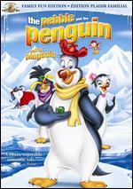 Pebble and the Penguin: The Family Fun Edition [French]