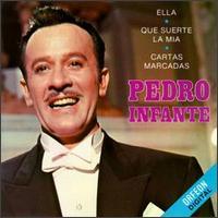 Pedro Infante - Pedro Infante