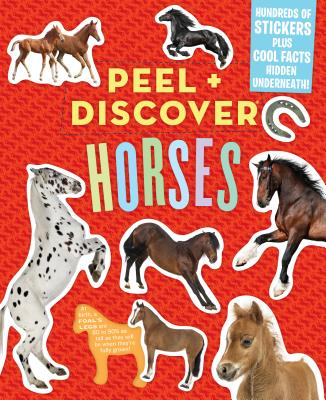 Peel + Discover: Horses - Workman Publishing, and Butler, Megan (Text by)