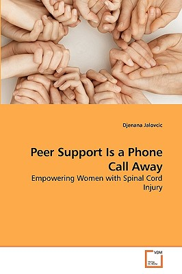 Peer Support Is a Phone Call Away - Jalovcic, Djenana