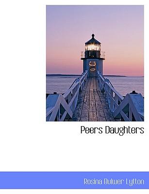 Peers Daughters - Lytton, Rosina Bulwer Lytton, Bar