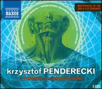 Penderecki: Symphonies & Other Orchestral Works - Aga Mikolaj (soprano); Agnieszka Rehlis (mezzo-soprano); Anna Lubanska (mezzo-soprano); Boris Carmeli; Ewa Marciniec (alto);...