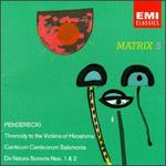 Penderecki: Threnody to the Victims of Hiroshima; Canticum Canticorum Salomonis; De Natura Sonoris Nos 1&2