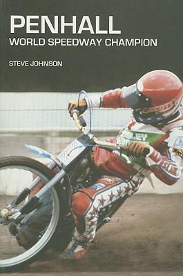 Penhall: World Speedway Champion - Johnson, Steve