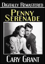 Penny Serenade - George Stevens