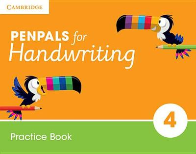 Penpals for Handwriting Year 4 Practice Book: Year 4 - Budgell, Gill, and Ruttle, Kate