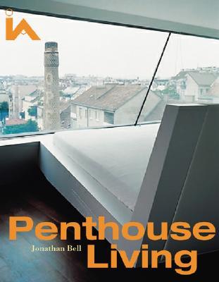 Penthouse Living - Bell, Jonathan, Professor, (Mu