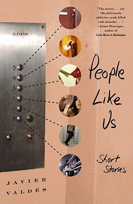 People Like Us: Short Stories - Valdes, Javier