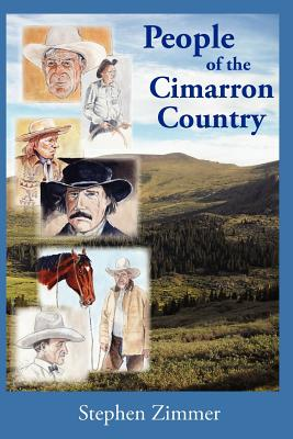 People of the Cimarron Country - Zimmer, Stephen