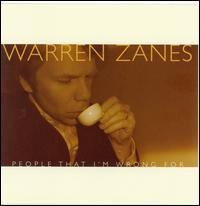 People That I'm Wrong For - Warren Zanes