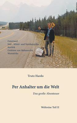 Per Anhalter Um Die Welt - Hardo, Trutz
