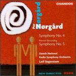 Per Nørgard: Symphonies Nos. 4 & 5