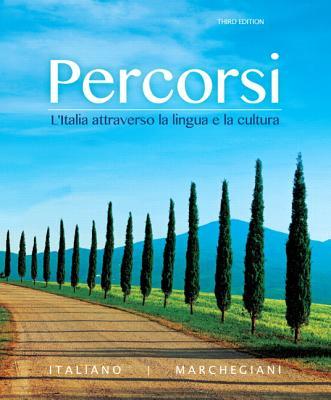 Percorsi: L'Italia attraverso la lingua e la cultura - Italiano, Francesca, and Marchegiani, Irene