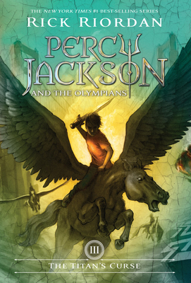 Percy Jackson and the Olympians, Book Three the Titan's Curse - Riordan, Rick