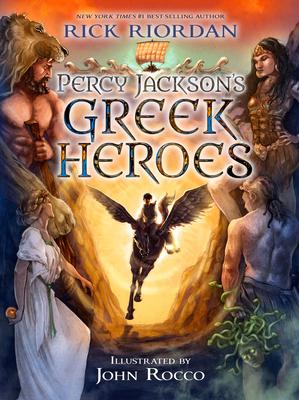 Percy Jackson's Greek Heroes - Riordan, Rick