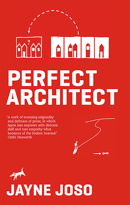 Perfect Architect - Joso, Jayne