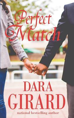 Perfect Match - Girard, Dara