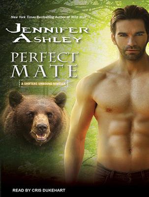 Perfect Mate: A Shifters Unbound Novella - Ashley, Jennifer, and Dukehart, Cris (Narrator)