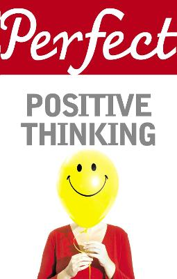 Perfect Positive Thinking - Williams, Lynn