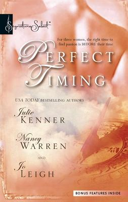 Perfect Timing: Those Were the Days/Pistols at Dawn/Time After Time - Kenner, Julie, and Warren, Nancy, and Leigh, Jo