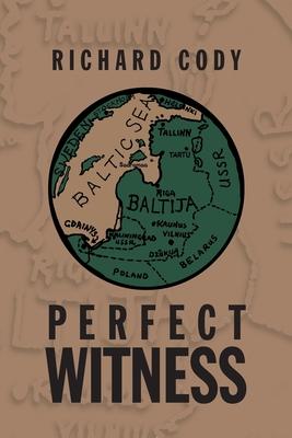 Perfect Witness - Cody, Richard