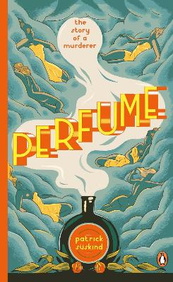 Perfume: The Story of a Murderer - Suskind, Patrick