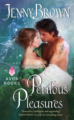 Perilous Pleasures - Brown, Jenny