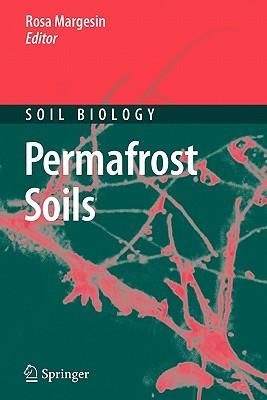 Permafrost Soils - Margesin, Rosa (Editor)