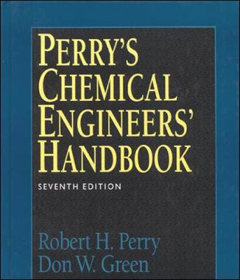 Perry's Chemical Engineers Handbook - Perry, Robert H., and Green, Don W.