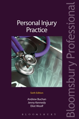 Personal Injury Practice: (Sixth Edition) - Buchan, Andrew, and Kennedy, Jenny, and Woolf, Eliot