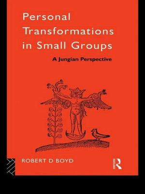 Personal Transformations in Small Groups - Boyd, Robert D