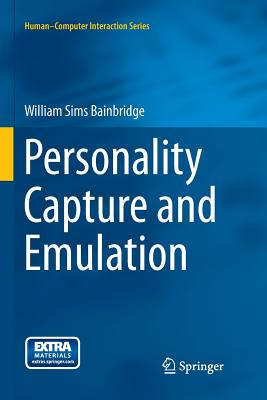 Personality Capture and Emulation - Bainbridge, William Sims