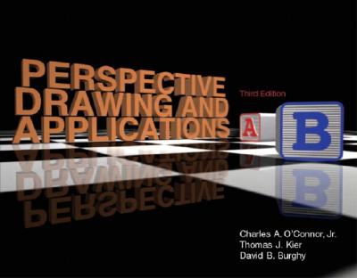 Perspective Drawing and Applications - O'Connor, Charles A